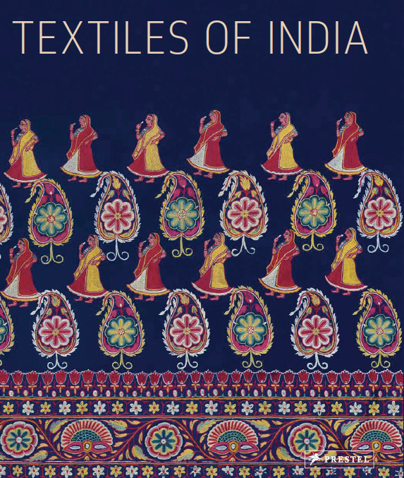 tappeti indiani e tessile nel nuovo libro 'Textiles of India'  di Heidi e Helmut Neumann con 448 pagine a colori